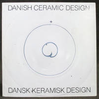 Danish Ceramic Design / Dansk Keramisk Design