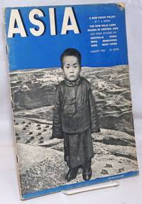 Asia. Founded in 1917 by Willard Straight [published monthly], January, 1940. Volume xl Number 1.  35 cents