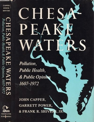Centreville, Maryland: Tidewater Publishers, 1983. First Edition. Hardcover. Very good/very good. Ha...