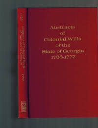 image of Abstracts of Colonial Wills of the State of Georgia, 1733-1777