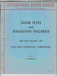 Atom Tests and Radiation Hazards: Test Ban Efforts, UN, Cold War  Conferences, Chronology Vol. VII No. 68