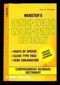 Webster's Spanish-English English-Spanish Dictionary: 1989 Edition