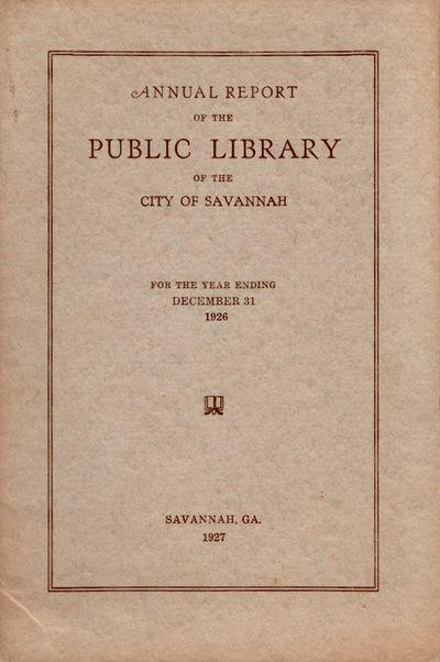 Savannah: Savannah Public Library, 1927. First Edition. Wraps. Very good. Wraps. Approx. 9