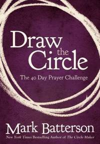 image of Draw the Circle : The 40 Day Prayer Challenge