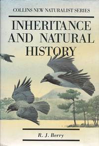 Inheritance and Natural History. New Naturalist No 61. Bloomsbury edition