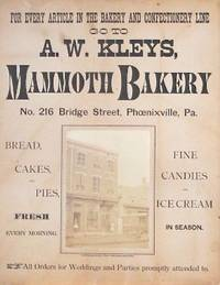For Every Article in the Bakery and Confectionery Line Go To A.W. Kleys, Mammoth Bakery [...]