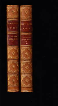Passages From The American Note-Books by  Nathaniel Hawthorne - First printing - 1868 - from Iron Engine and Biblio.com