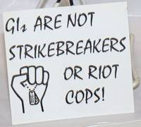 GIs are not strikebreakers or riot cops! [adhesive label]