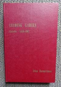 image of LEADING LADIES - CANADA - 1639-1967.