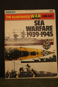 The Illustrated War Library - Sea Warfare 1939-1945 by  Captain MacIntyre Donald - Paperback - 1977 - from Hammonds Books  and Biblio.com