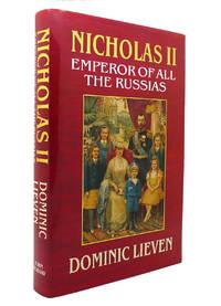 NICHOLAS II Emperor of all the Russias