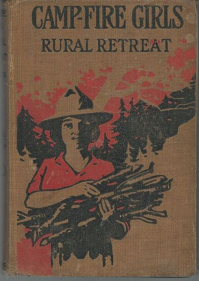 Image for CAMP FIRE GIRLS' RURAL RETREAT OR THE QUEST OF A SECRET