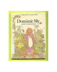 Dominic Sly ([An Oakapple Wood story])