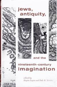 Jews, Antiquity, and the Nineteenth-Century Imagination