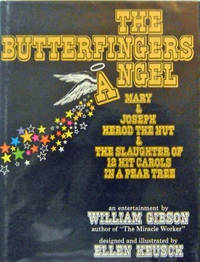 The Butterfingers Angel (Inscribed); Mary & Joseph Herod The Nut & The Slaughters Of 12 Hit Carols In A Pear Tree