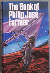 The book of Philip Jose Farmer : or, The wares of Simple Simon's custard pie and space man