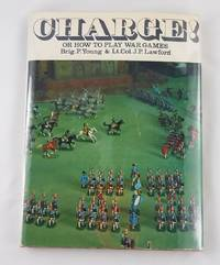 Charge: Or, How to play war games