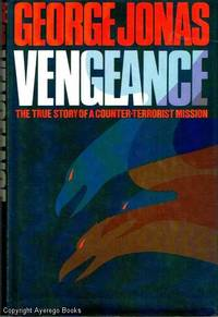 image of Vengeance: The True Story of an Israeli Counter-Terrorist Mission