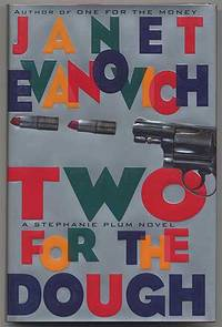 Two for the Dough: A Stephanie Plum Novel by  Janet EVANOVICH - Signed First Edition - 1996 - from Between the Covers- Rare Books, Inc. ABAA (SKU: 305284)