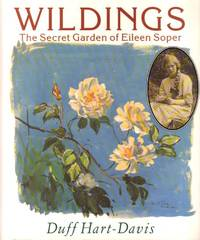 Wildings: Secret Garden of Eileen Soper by  Duff Hart-davis - Paperback - 1992 - from Bookbarn International (SKU: 924005)