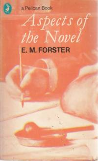 Aspects of the Novel (Pelican)