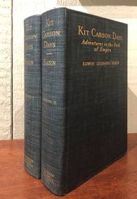 KIT CARSON DAYS. Adventures in the Path of Empire. (Two Volumes)