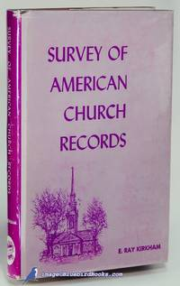 A Survey of American Church Records: Major Denominations Before 1880  [Genealogy] (Volume I - III Edition, enlarged)
