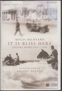 image of It Is Bliss Here: Letters Home 1939-1945