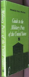 A Guide to the Military Posts of the United States, 1789-1895