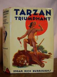 TARZAN TRIUMPHANT by  Edgar Rice Burroughs - Hardcover - Grosset & Dunlap printing - 1934 - from Robert Gavora, Fine and Rare Books (SKU: 42127)