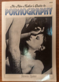 THE FILM MAKER\'S GUIDE TO PORNOGRAPHY