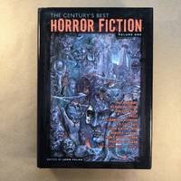 The Century's Best Horror Fiction Volume 1