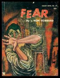 FEAR by  L. Ron Hubbard - Paperback - First Printing - First Thus - 1957 - from W. Fraser Sandercombe and Biblio.com