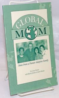 image of Global Mom: Notes from a Pioneer Adoptive Family