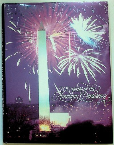 American Bicentennial Presidential Committee, 1989. Hardcover. Fine in Near Fine DJ. Hardcover. 4to....