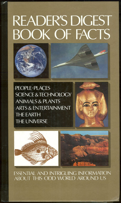 BOOK OF FACTS Essential and Intriguing Information about This Odd World around Us, Reader's Digest