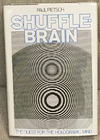 image of Shuffle Brain, the Quest for the Hologramic Mind