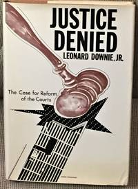 Justice Denied, the Case for Reform of the Courts