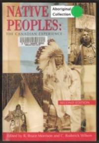 NATIVE PEOPLES The Canadian Experience, Second Edition