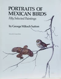Portraits of Mexican Birds:  Fifty Selected Paintings