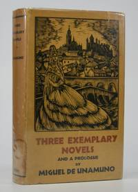 Three Exemplary Novels; and a Prologue