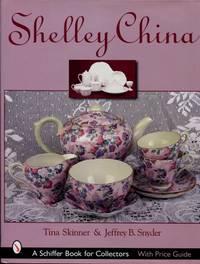 Shelley China by Skinner, Tina; Snyder, Jeffrey B - 2001