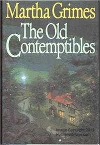 OLD CONTEMPTIBLES, THE by  MARTHA GRIMES - First Edition - 1991 - from Books N Things (SKU: 00476)