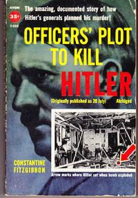 Officer's Plot to Kill Hitler