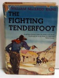 The Fighting Tenderfoot