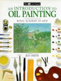 Dk Art School: An Introduction to Oil Painting Hb