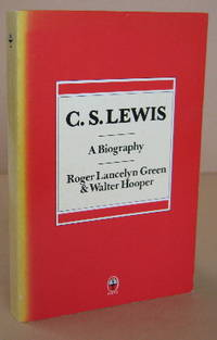 C. S. Lewis A Biography