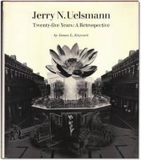 Jerry N. Uelsmann: Twenty-five Years: A Retrospective.