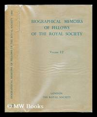 image of Biographical Memoirs of Fellows of the Royal Society: Volume 12: 1966