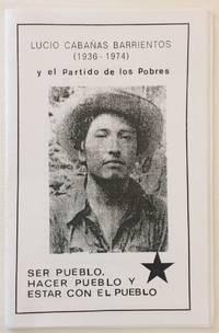 image of Lucio Cabañas Barrientos (1936-1974) y el Partido de los Pobres: Ser pueblo, hacer pueblo y estar con el pueblo